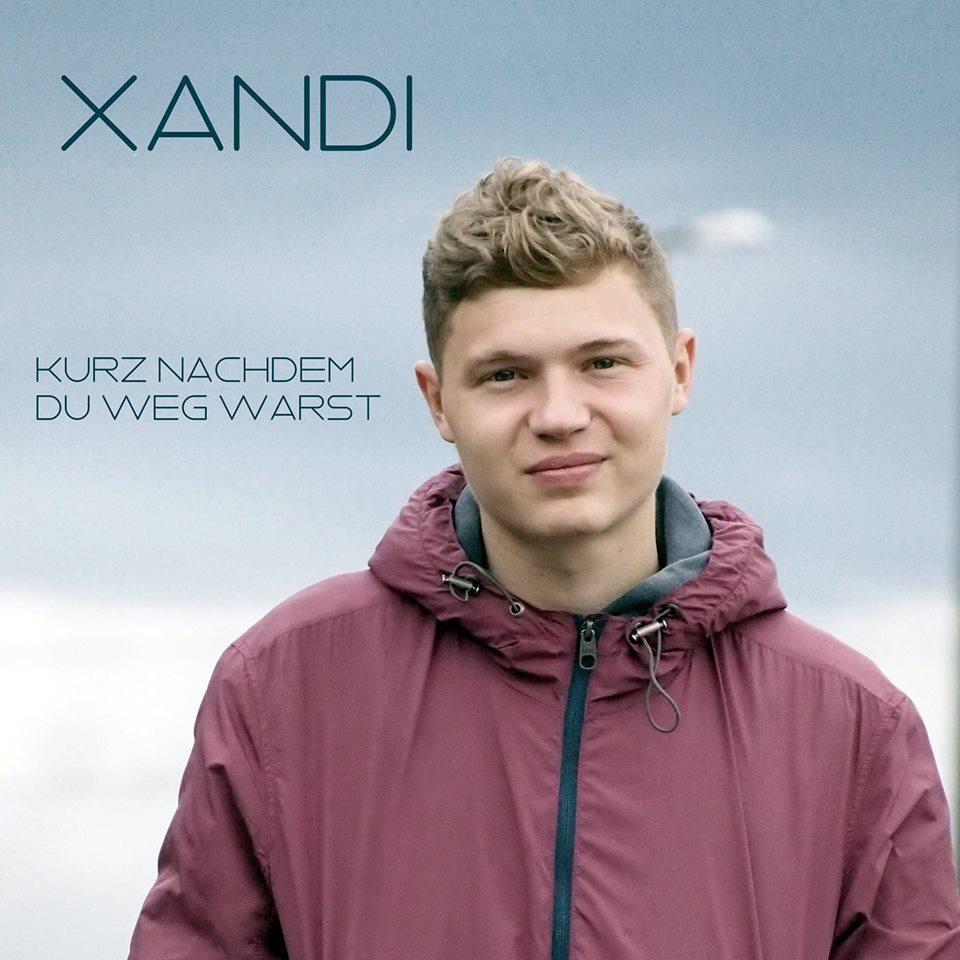Xandi – Kurz nach dem du weg warst EP